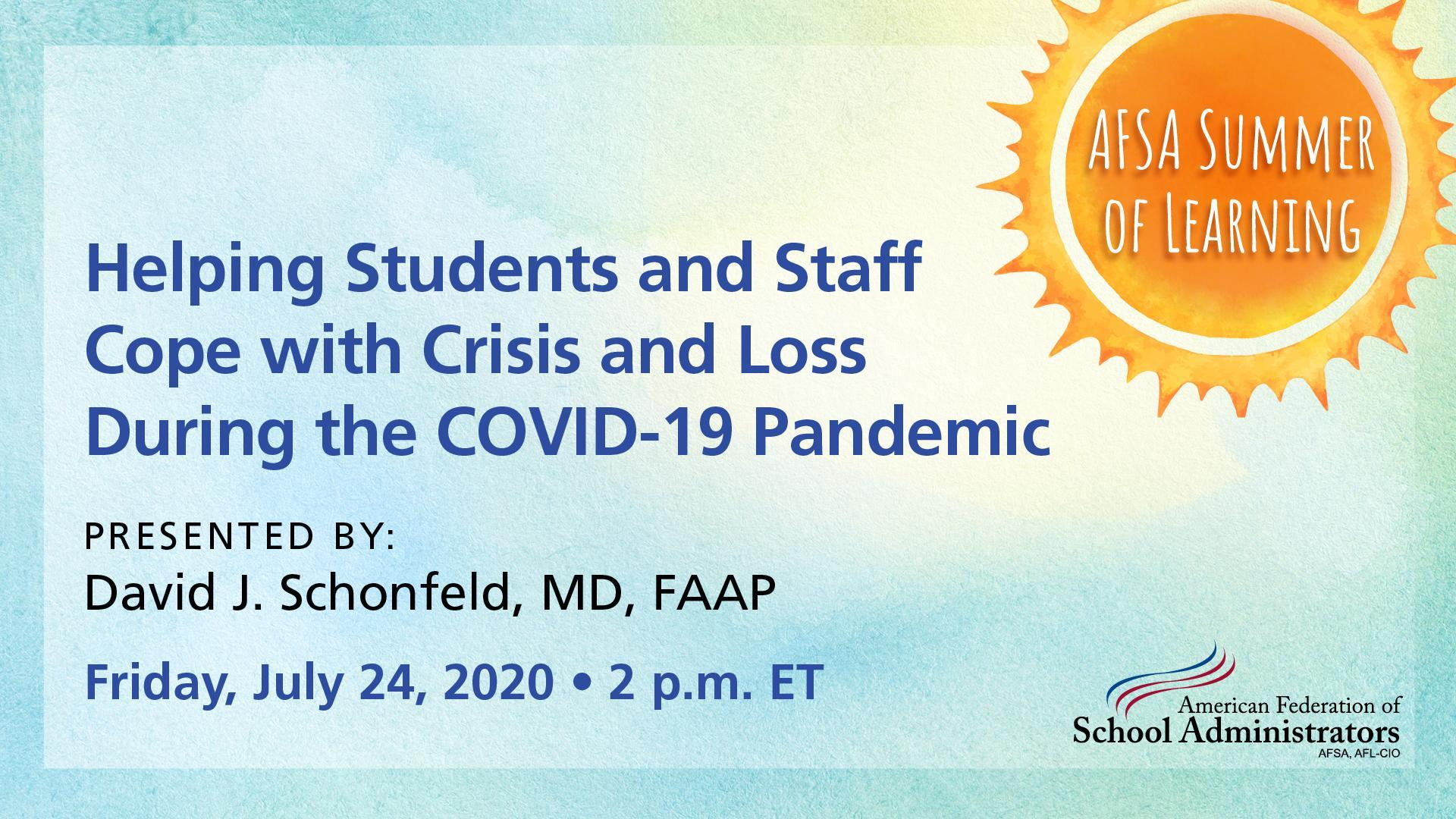 Helping Students and Staff Cope with Crisis and Loss During the COVID-19 Pandemic